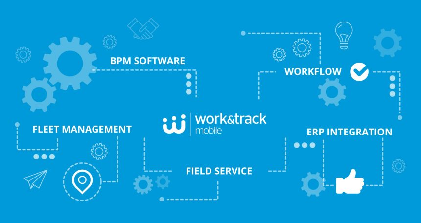 Work&Track Mobile FSM and Fleet Platform
