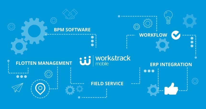 Work&Track Mobile FSM und Flotten Plattform